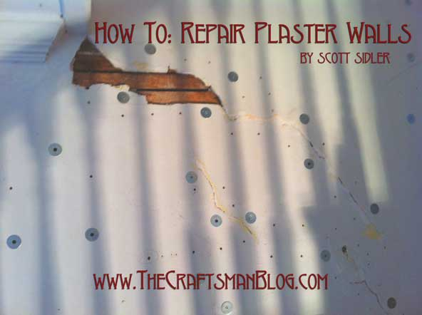 How To: Repair Plaster Wal