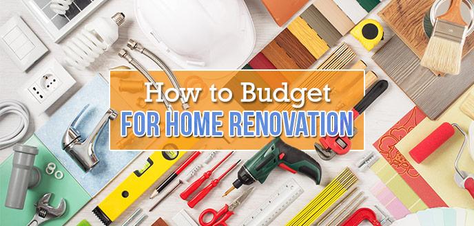 How to Budget for a Home Renovation | Budget Dumpst