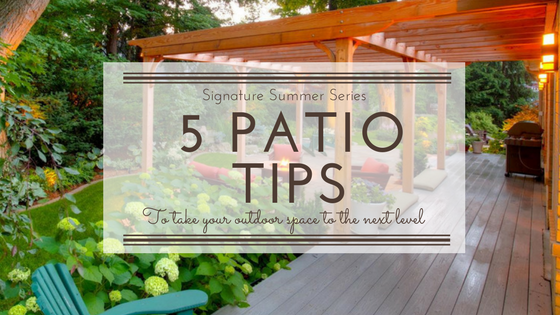 5 Tips to take your patio to the next lev