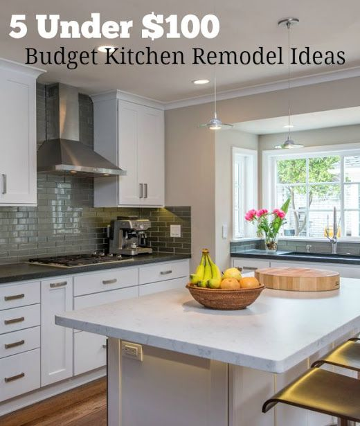 5 Budget Kitchen Remodel Ideas Under $100 You Can DIY | Budget .