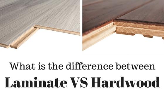 Difference Between Laminate Flooring VS Hardwood Floori