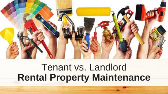 Tenant vs. Landlord Property Maintenan