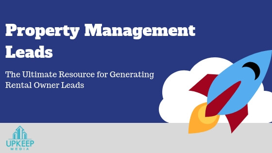 Property Management Leads : How to Reach Owners Looking for He