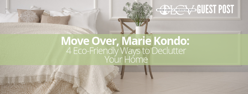 Move Over, Marie Kondo: 4 Eco-Friendly Ways to Declutter Your Home .