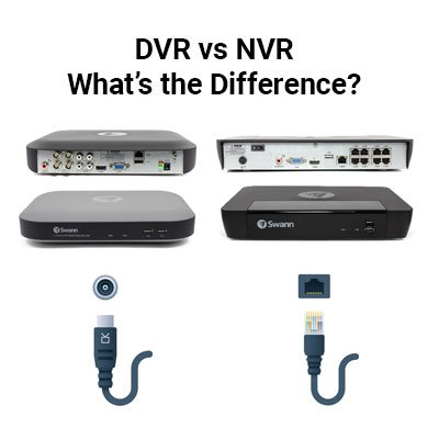 NVR vs.   DVR: What is the better security system?