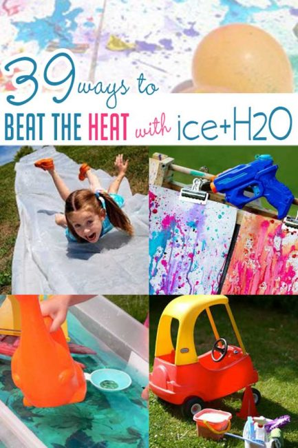 39 Ways for Kids to Beat the Heat with Ice & Water Activiti