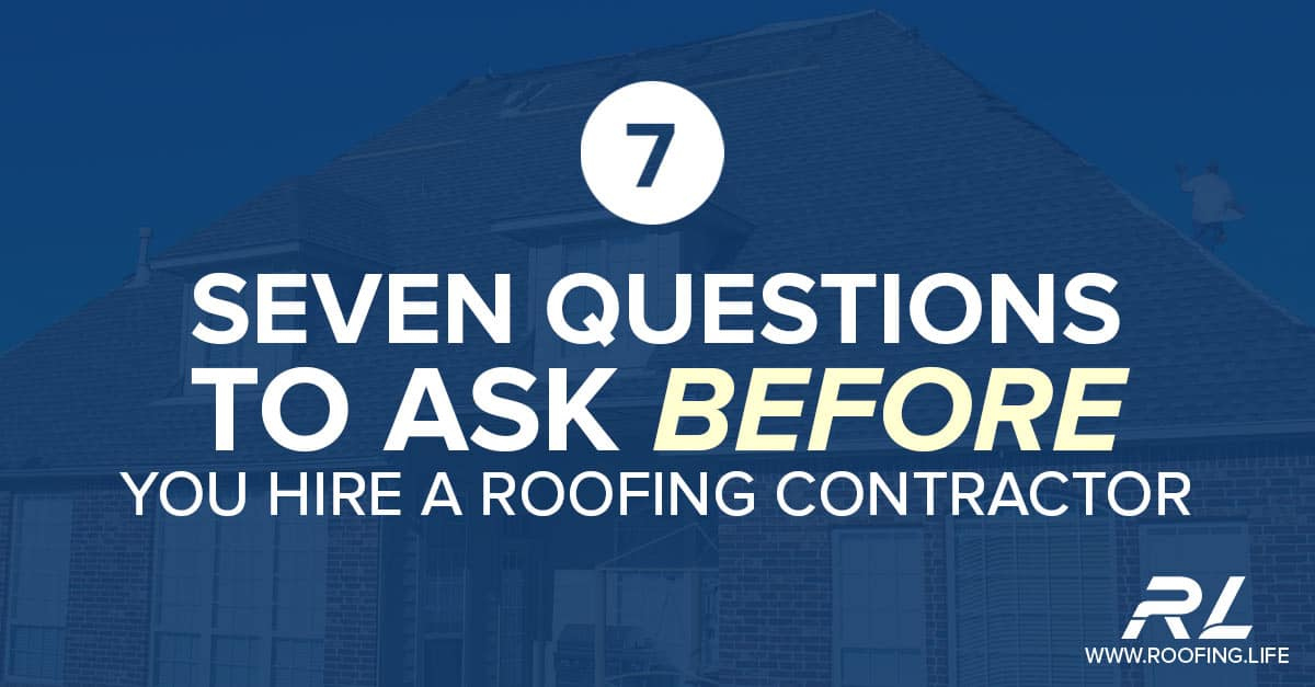 Seven questions for your roofer