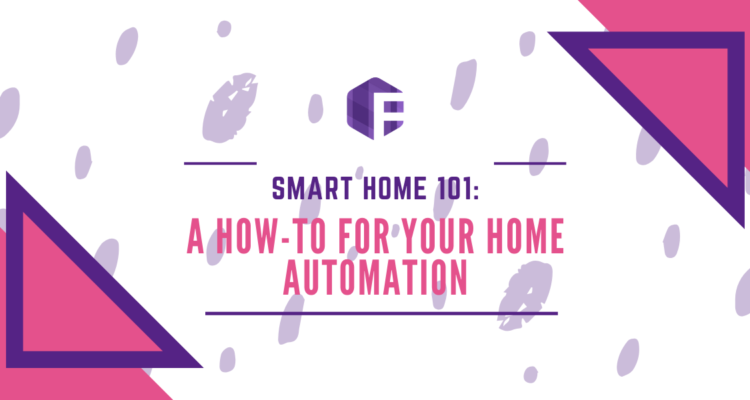 Smart Home 101: A How-To For Your Home Automation | Friendly PC Oma