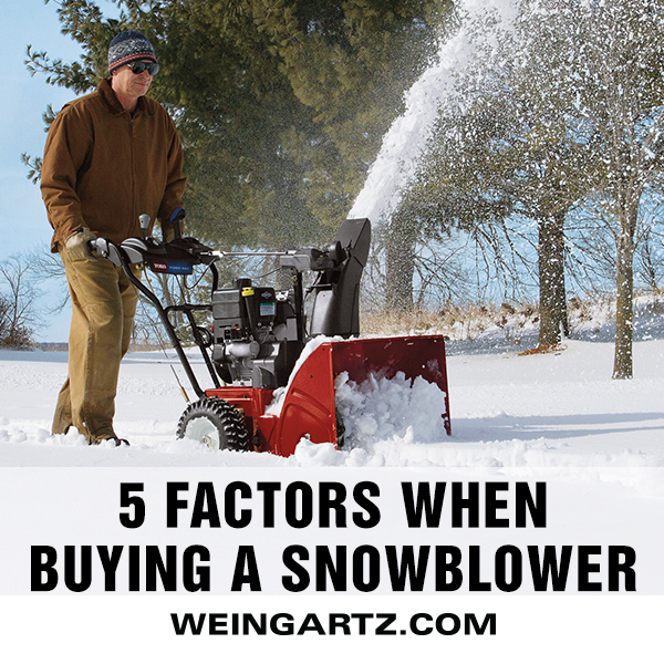Buying a Snowblower: 5 Important Factors to Consid