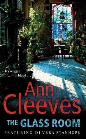 The Glass Room (Vera Stanhope, #5) by Ann Cleev