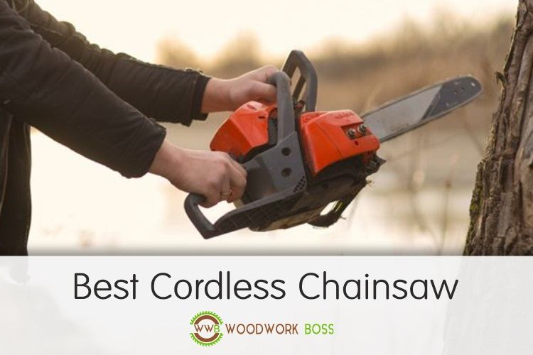 Best Cordless Chainsaw 2018 - Reviews of Dewalt, Makita & mo