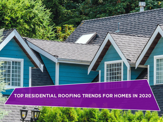 Top Residential Roofing Trends For Homes In 2020 - North Shore Roofi