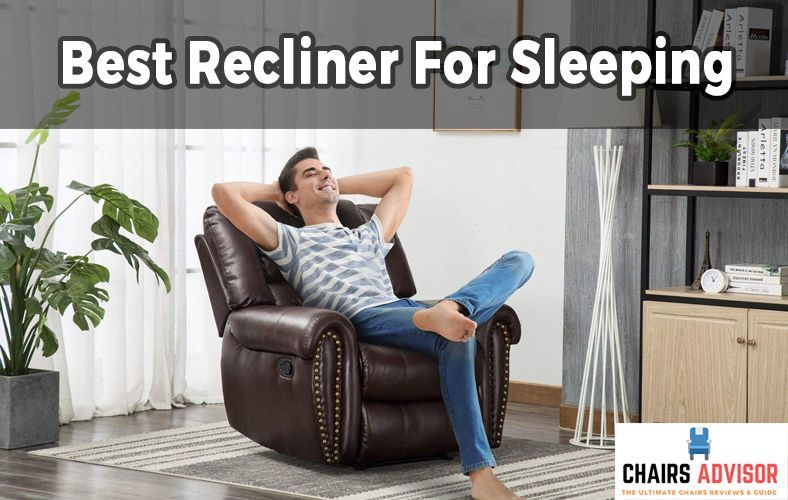 Top Picks 7 Best Recliner For Sleeping In 2019 Reviews & Buying .
