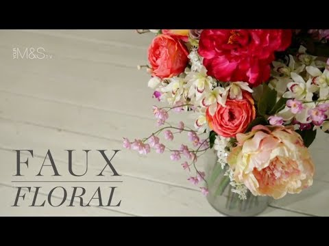 Faux Floral - How to arrange artificial flowers? - Marks and .