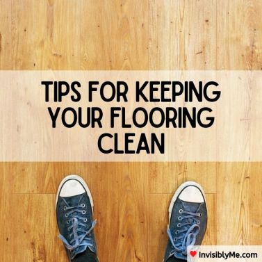 Tips For Keeping Your Flooring Clean - Invisibly