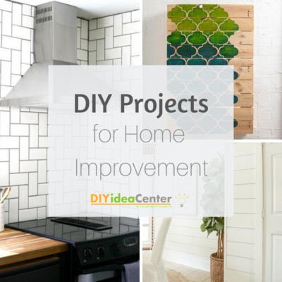 34 DIY Projects for Home Improvement (Easy!) | DIYIdeaCenter.c