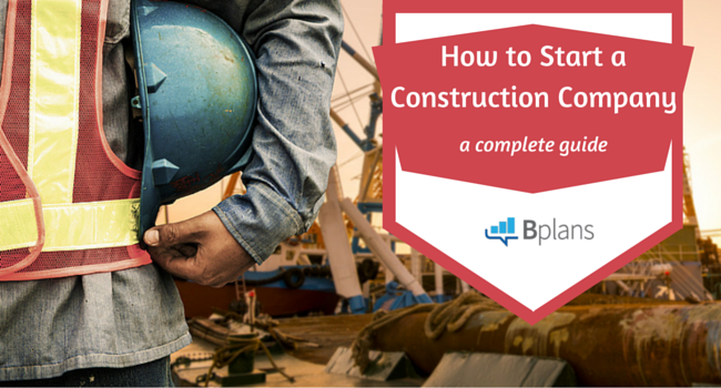 How to Start a Construction Compa
