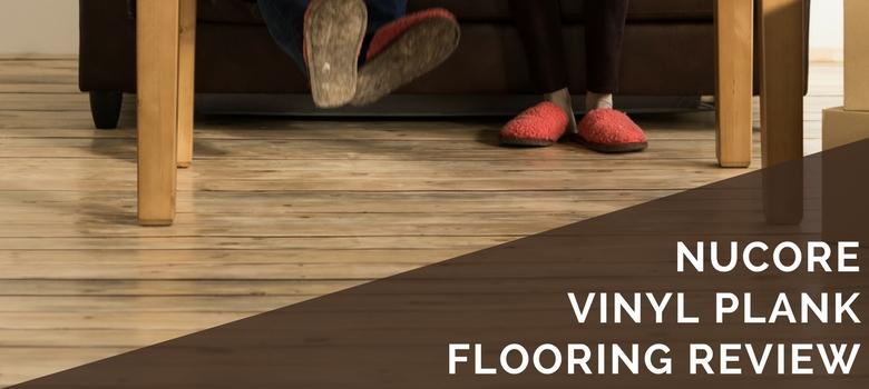 NuCore Vinyl Plank Flooring Review | 2020 Pros, Cons & Cost Estima