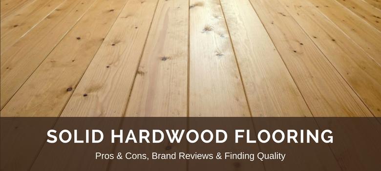 Hardwood Flooring: 2020 Updated Reviews, Best Brands, Pros vs Co