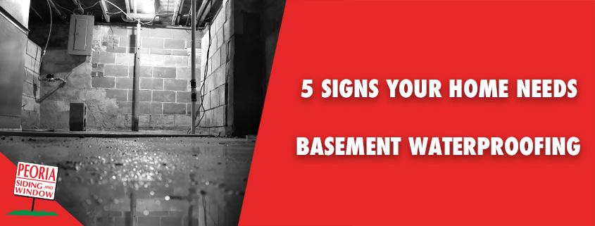 5 Signs Your Illinois Home Needs Basement Waterproofi